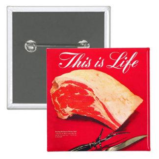 La carne asada de carne de vaca retra de la comida pin cuadrada 5 cm