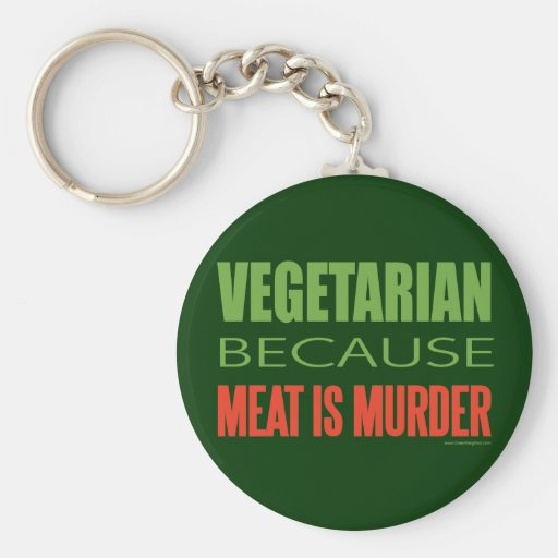 La carne es asesinato - Anti-Carne Llaveros Personalizados