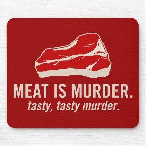 La carne es asesinato, asesinato sabroso alfombrilla de ratones