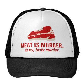La carne es asesinato, asesinato sabroso gorro