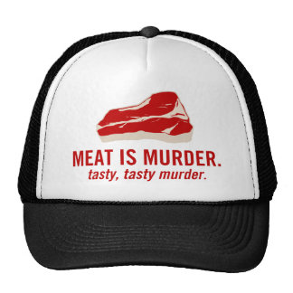 La carne es asesinato asesinato sabroso gorro