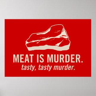 La carne es asesinato, asesinato sabroso sabroso póster
