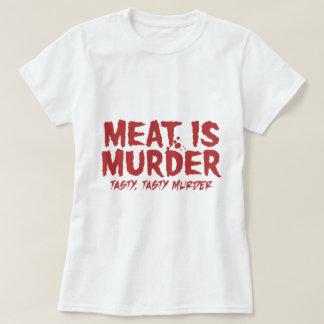 La carne es asesinato. Asesinato sabroso sabroso Remeras