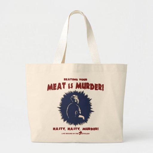 … la carne es asesinato bolsa