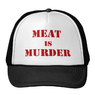 La carne es asesinato gorro