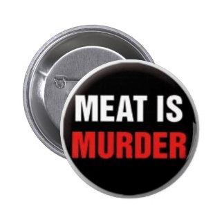 La carne es asesinato pin redondo 5 cm