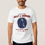 … la carne es asesinato playera