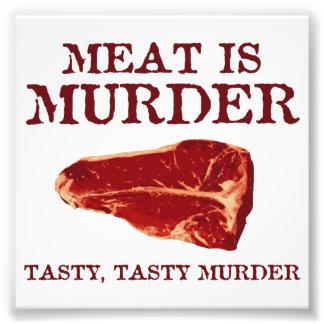 La carne es asesinato sabroso fotografía