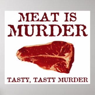 La carne es asesinato sabroso impresiones