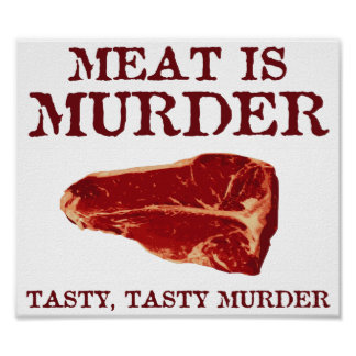 La carne es asesinato sabroso posters
