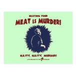 … la carne es asesinato tarjetas postales