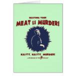 … la carne es asesinato tarjetón