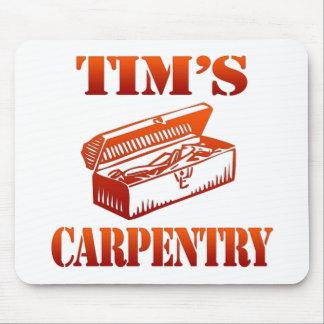 La carpintería de Tim Alfombrillas De Ratón