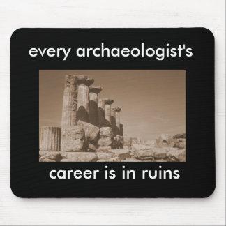 la carrera de cada arqueólogo está en ruinas alfombrillas de ratones