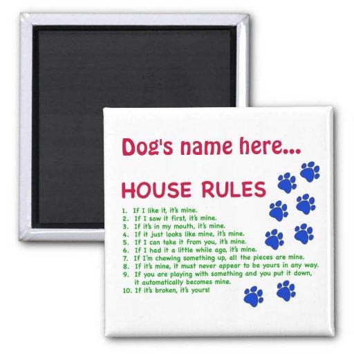 La casa de perro gobierna - reglas para vivir cerc imán cuadrado