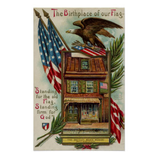 La casa, Eagle y bandera de Betsey Ross Póster