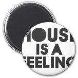 La casa es una sensación iman de frigorífico