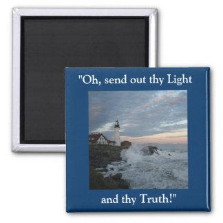 ¡La casa ligera, envía adelante thy luz! Imán Cuadrado