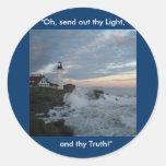 ¡La casa ligera, envía adelante thy luz! Etiquetas Redondas