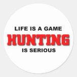 La caza es seria etiqueta redonda
