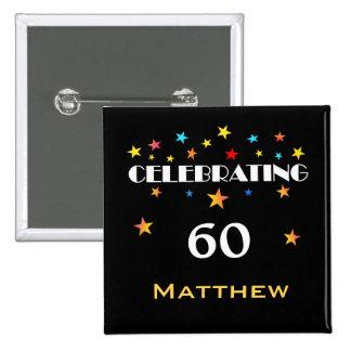 La celebración de un 60.o cumpleaños protagoniza pin cuadrado