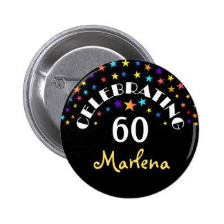 La celebración de un 60.o cumpleaños protagoniza pin redondo de 2 pulgadas