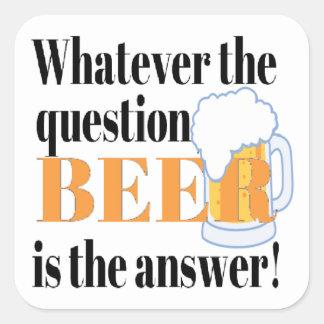 La cerveza es la respuesta calcomania cuadradas