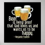 La cerveza es prueba (Franklin) Posters