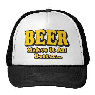 La cerveza le hace mejor - a amantes divertidos de gorra