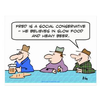 la cerveza pesada de la comida lenta conservadora postal