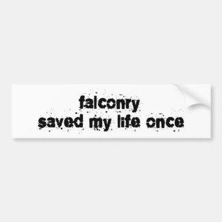La cetrería ahorró mi vida una vez pegatina para auto