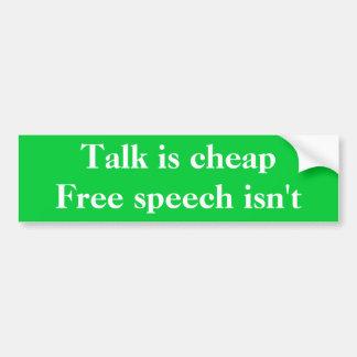 La charla es discurso barato, libre no es pegatina de parachoque
