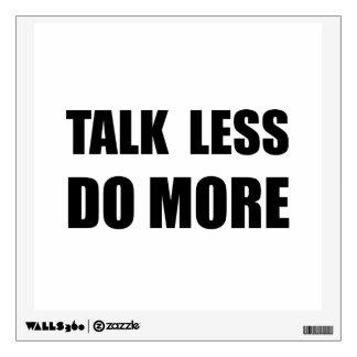 La charla hace menos más