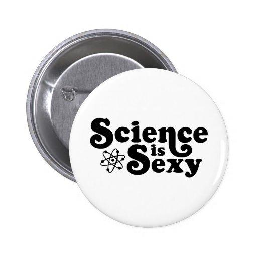 La ciencia es atractiva pin redondo de 2 pulgadas
