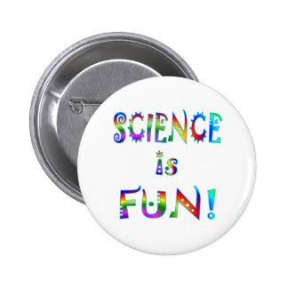 La ciencia es diversión pin redondo de 2 pulgadas