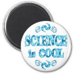 La ciencia es fresca imanes de nevera