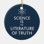 La ciencia es la literatura de la verdad en azul adorno