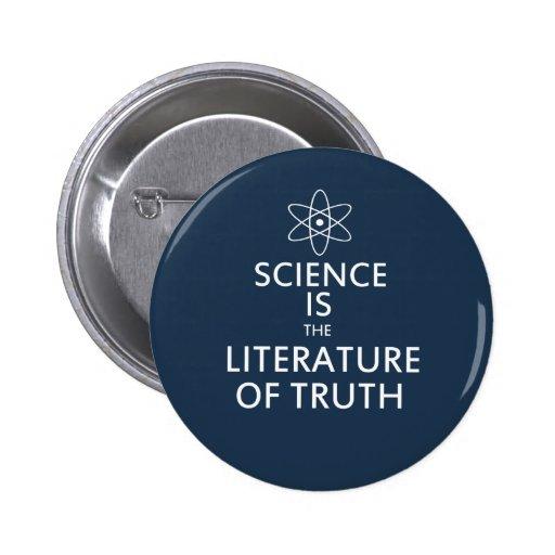La ciencia es la literatura de la verdad pin