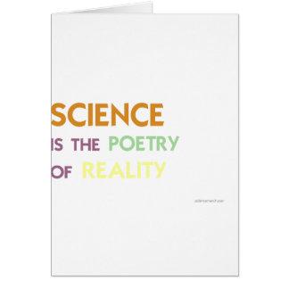 La ciencia es la poesía de la realidad tarjeton