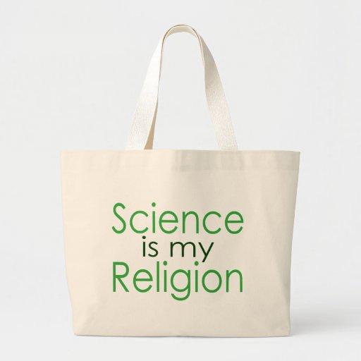 La ciencia es mi religión bolsa lienzo