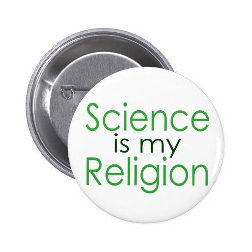 La ciencia es mi religión pins
