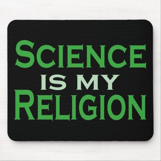 La ciencia es mi religión tapete de raton