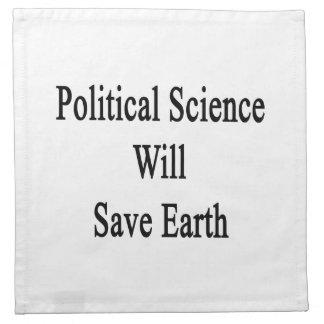 La ciencia política ahorrará la tierra servilleta imprimida