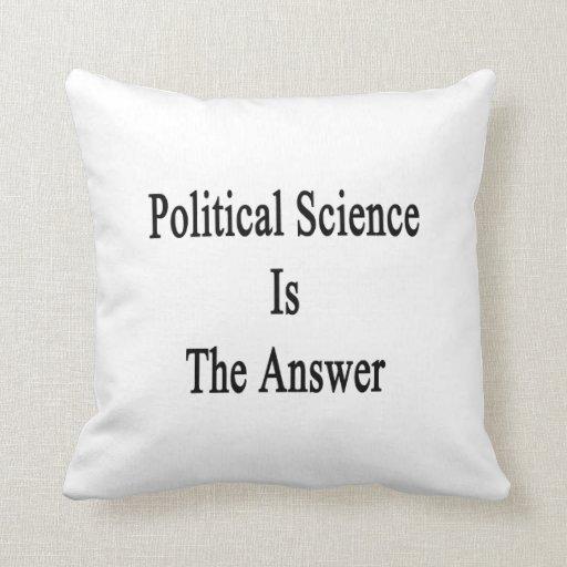 La ciencia política es la respuesta almohadas