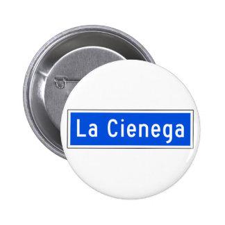 La Cienega Boulevard, Los Angeles, CA Street Sign Pinback Buttons