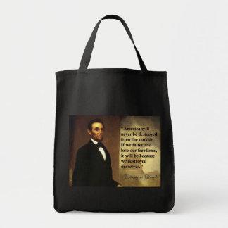 """La cita """"América de Abe Lincoln nunca estará… """" Bolsa Tela Para La Compra"""