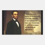 "La cita ""América de Abe Lincoln nunca estará… "" Pegatinas"