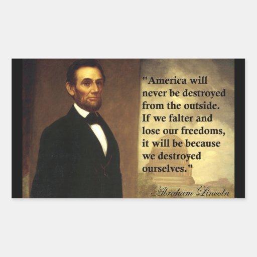 """La cita """"América de Abe Lincoln nunca estará… """" Pegatina Rectangular"""