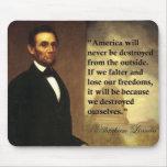 """La cita """"América de Abe Lincoln nunca estará… """" Alfombrillas De Raton"""