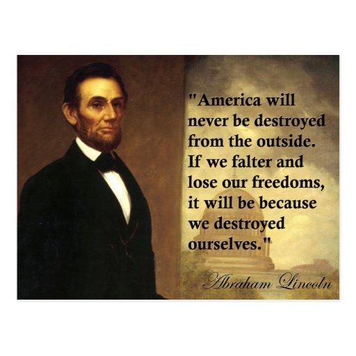 "La cita ""América de Abe Lincoln nunca estará… "" Postal"